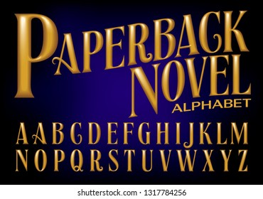 A metallic gold alphabet in the style of embossed paperback novel jackets