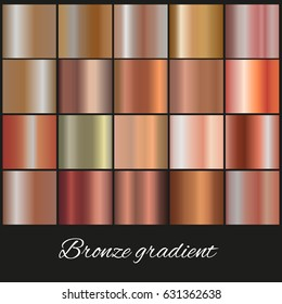 Metallic  gradient collection for design.Bronze gradients.Abstract  background texture. Vector illustration.