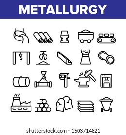 Metallurgy Collection Elements Vector Icons Set Thin Line. Steel And Metal Tube Metallurgy Production Concept Linear Pictograms. Metallurgical Industry Monochrome Contour Illustrations