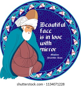 From Mevlana, good words. It can be used as wall decoration, table, gift card, book separator, banner, poster.