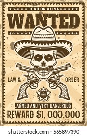 Mexican bandit skull in sombrero with mustache wanted poster in vintage style vector illustration for thematic party or event. Layered, separate grunge textures and text