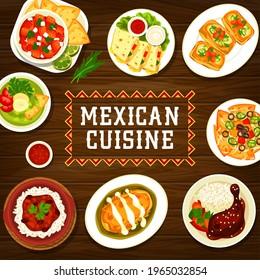 Mexican cuisine restaurant meals banner. Habanero salsa, Mollete sandwich and Con Carne chilli, chicken quesadilla, nachos and beef tortilla wrap, avocado soup, chicken with Mole Poblano sauce vector