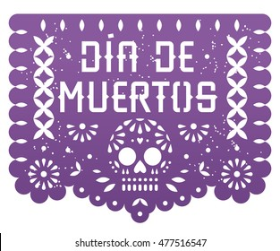 Mexican Day of the dead BANNER PAPER CUT / Dia de Muertos / Traslation: Day of the dead
