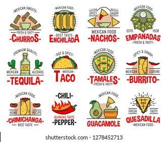 Mexican food icons with fast food burrito, nachos and avocado guacamole. Tequila, chili pepper salsa sauce and quesadilla, taco sandwich, corn tortilla enchilada and churros dessert vector symbols