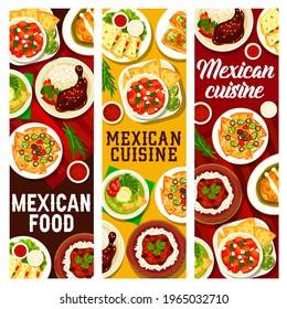 Mexican food restaurant meals and sauces posters. Tortilla nachos, avocado soup and chicken with Mole Poblano sauce, beef tortilla wrap, chilli and quesadilla, Mollete sandwich, Habanero salsa vector
