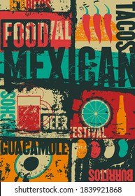 Mexican Food typographical vintage style grunge poster design. Retro vector illustration.