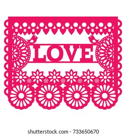 Mexican Papel Picado design - love vector pattern greeting card for celebrating Valentine's Day, wedding or birthday
