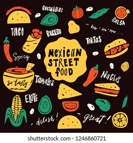 Mexican street food. Funny hand drawn illustration with food elements and names of dishes. Vector.