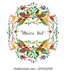 Mexican Traditional Textile Embroidery Style from Tenango City, Hidalgo, México. Copy Space Floral Composition with Birds, Peacock, colorful circular composition isolated with central text