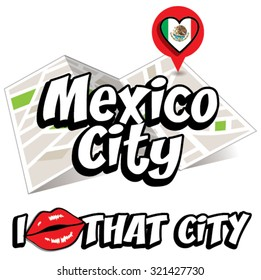 Mexico City. I Love That City. Vector Illustration with country flag.