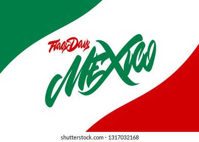 Mexico Flag Day hand drawn vector lettering design Vector Illustration