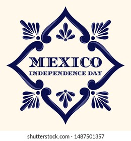 Mexico Independence Day, 16 September, illustration vector. Traditional ceramic talavera tile ornament pattern frame. Background design for carnival party poster or mexican fiesta banner.