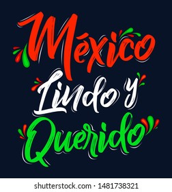 Mexico Lindo y Querido, Mexico Beautiful and Beloved Spanish text vector lettering.