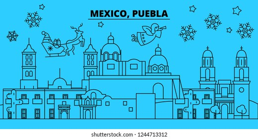 Mexico, Puebla winter holidays skyline. Merry Christmas, Happy New Year decorated banner with Santa Claus.Mexico, Puebla linear christmas city vector flat illustration