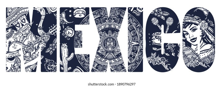 Mexico slogan. Skeleton with guitar, mexican woman, bandit and aztec sun stone. Mayan calendar. Day Of Dead art. Old school tattoo vector art. National culture and people