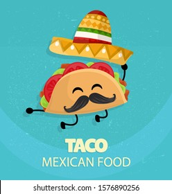 Mexico taco poster in cartoon style. Taco with traditional Mexican hat with moustache and happy emotion. Food vector character.