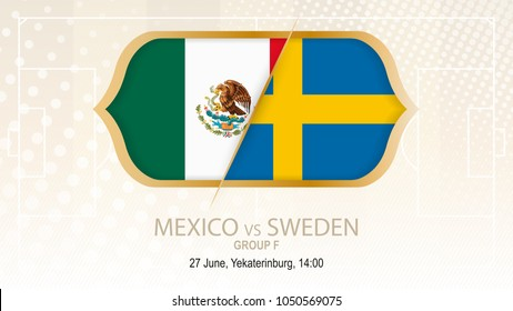 Mexico vs Sweden, Group F. Football competition, Yekaterinburg. On beige soccer background.