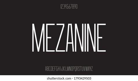 Mezzanine, a modern sharp edges, tall sans serif typeface.