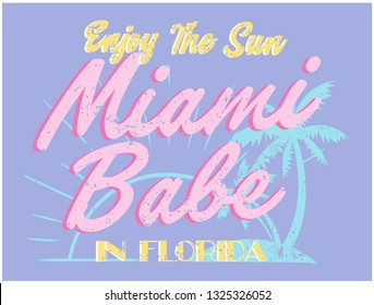 MIAMI BABE, slogan graphic for t-shirt, vector