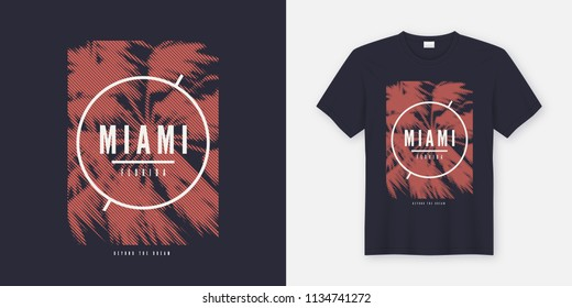 Miami Beyond the dream t-shirt and apparel trendy design with styled palm tree silhouette, typography, poster, print, vector illustration. Global swatches.