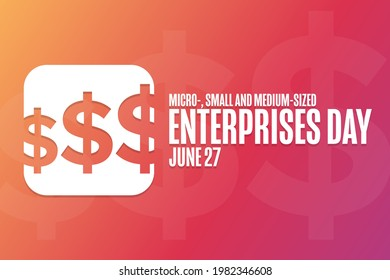 Micro-, Small and Medium-Sized Enterprises Day. June 27. Holiday concept. Template for background, banner, card, poster with text inscription. Vector EPS10 illustration