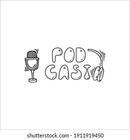 Microphone headphones podcast doodle. Online concept. Modern scetch vector illustration for blogger. Digital background. Lettering vector.