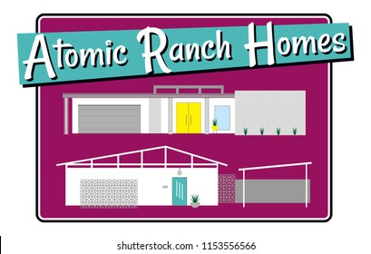 Mid Century Modern Houses, Atomic Ranch Homes, 50s and 60s Vintage Home Designs, Modernism Week in Palm Springs, California, MCM Retro House Vectors