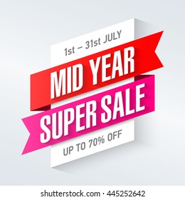 Mid Year Super Sale special offer poster, banner background, big sale, clearance.