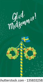 Midsummer floral wreaths, Swedish flag, maypole decorated, covered in flowers and leaves.  Midsummer traditional Swedish symbol. Card (Kort) Glad Midsommar. Vertical card. Traditional summer holiday.