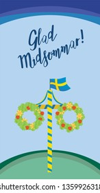 Midsummer floral wreaths, Swedish flag, maypole decorated, covered in flowers and leaves. Midsummer traditional Swedish symbol. Card (Kort) Glad Midsommar. Vertical card. Happy family summer holiday.
