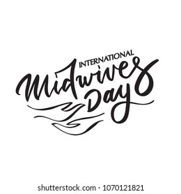 Midwives day brush calligraphy, typography, hand-lettering, hand-writing. For greeting cards, posters, templates for paper cutout, laser cutting, outline, black and white vector illustration.