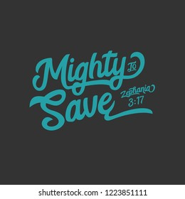 Mighty to Save Handwritten Lettering Wording Bible Hillsong
