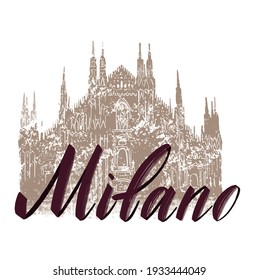 Milan cathedral icon. Duomo cathedral in Milan, Italy. Hand drawn sketch of Italian famous church building with lettering Milan, vector illustration isolated on white background