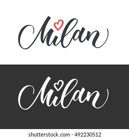Milan hand drawn vector lettering. Modern calligraphy brush lettering. Milan ink lettering. Design element for cards, banners, flyers, T shirt prints. Milan lettering isolated on white background.