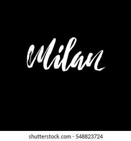 Milan, Italy. City typography lettering design. Hand drawn brush calligraphy. Isolated vector illustration.