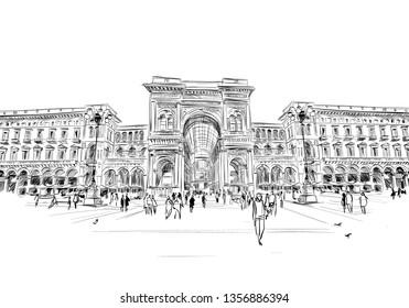 Milan. Italy. Piazza del Duomo. Victor Emanuel II Gallery. Hand drawn sketch. Vector illustration.