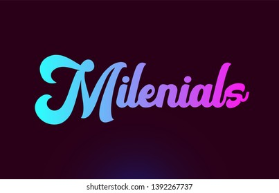 Milenials pink word or text suitable for card icon or typography logo design