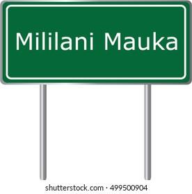 Mililani Mauka , Hawaii , road sign green vector illustration, road table, USA city