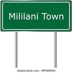 Mililani Town , Hawaii , road sign green vector illustration, road table, USA city