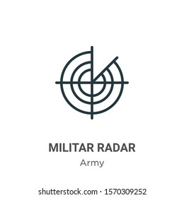 Militar radar outline vector icon. Thin line black militar radar icon, flat vector simple element illustration from editable army concept isolated on white background