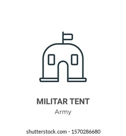 Militar tent outline vector icon. Thin line black militar tent icon, flat vector simple element illustration from editable army concept isolated on white background