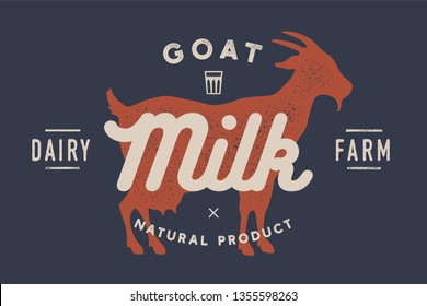 Milk, goat. Logo with goat silhouette, text Milk, Dairy farm, Organic, Natural product. Logo milk goat for dairy and meat business - shop, market. Vintage typography. Vector Illustration