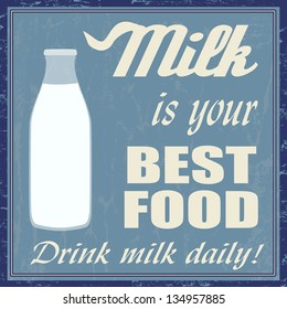 Milk is your best food vintage grunge poster, vector illustrator