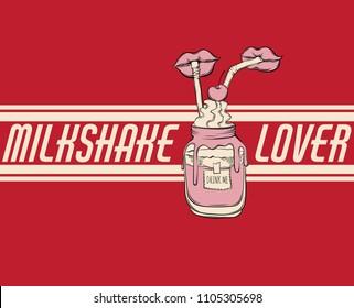 Milkshake lover. Vector hand drawn surreal illustration of milkshake with lips . Colorful artwork. Template for card, poster. banner, print for t-shirt, pin, badge, patch