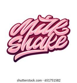 Milkshake. Premium handmade vector lettering and calligraphy phrase. Vector illustration.
