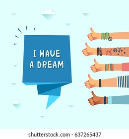 "Millennials dream concept. Youth crowd with banner ""I have a dream"". Manifesting new generation crowd. A lot of hands of young people with thumbs up. Vector illustration in flat design style"