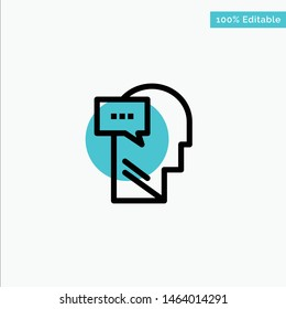 Mind, Dialog, Inner, Head turquoise highlight circle point Vector icon. Vector Icon Template background
