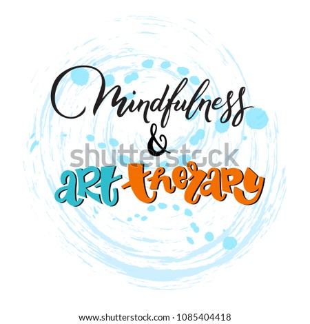 mindfulness art therapy hand lettering illustration stock vector