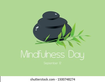 Mindfulness Day vector. Lava stones with bamboo vector. Pile of massage stones vector. Mindfulness Day Poster, September 12. Important day