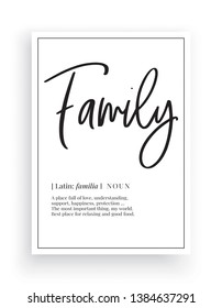Minimalist Wording Design, Family definition, Wall Decor, Wall Decals Vector, Family noun description, Wordings Design, Lettering Design, Art Decor, Poster Design isolated on white background